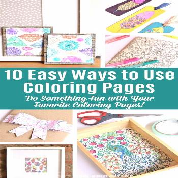 10 Easy Ways to Use Coloring Pages! Love adult coloring books? Don't let your favorite colorin page