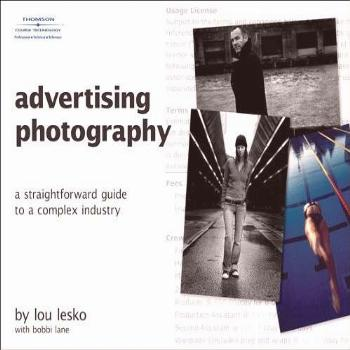Advertising Photography: A Straightforward Guide to a
