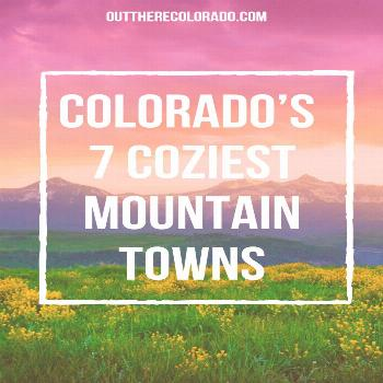 Colorado's 7 Coziest Mountain Towns Colorado is a tourist hotspot, most renowned for its Rocky Mo
