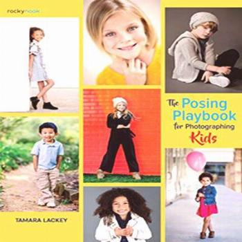 The Posing Playbook for Photographing Kids: Strategies and